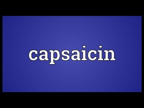 Capsaicin Meaning