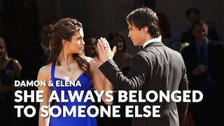 Damon/Elena - She always belonged to someone else