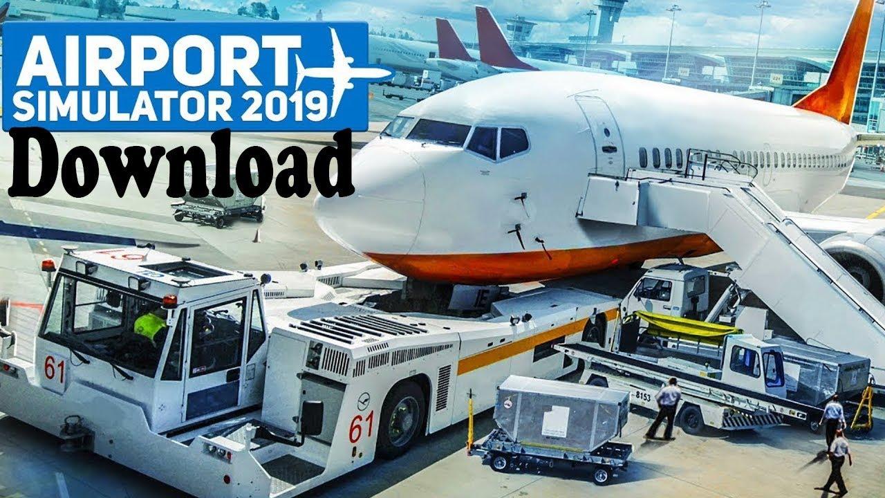 Come scaricare e installare - Airport Simulator 2019