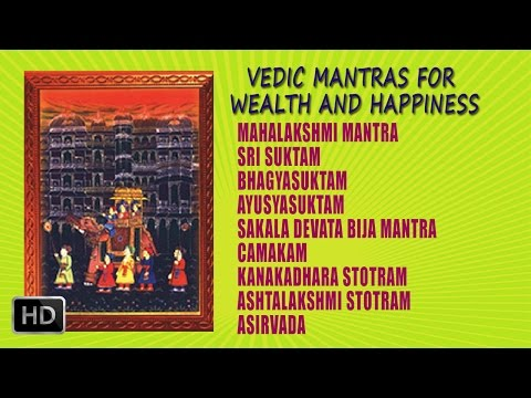 Vedic Mantras for Wealth & Happiness - Dr. R. Thiagarajan