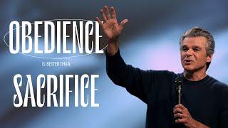Obedience Is Better Than Sacrifice   Pastor Jentezen Franklin