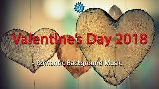 Romantic Background Music - Valentines Day 2018 - Music for Dinner and MORE.....Wink Wink 10 Hours