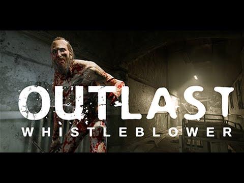 Outlast Whistleblower #1