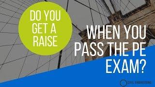 Do You Get A Raise When You Pass the PE Exam?