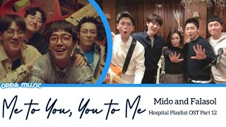 Download Lagu Mido and Falasol - Me to You, You to Me (Hospital Playlist OST Part 12) Lirik Terjemahan Indonesia mp3
