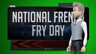 NATIONAL FRENCH FRY DAY - How To Say It Backwards