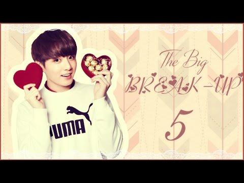 [FF] BTS JUNGKOOK IMAGINE - The BIG BREAK-UP | EPISODE 05.