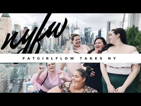 FAT GIRL FLOW GOES TO NEW YORK FASHION WEEK 2017