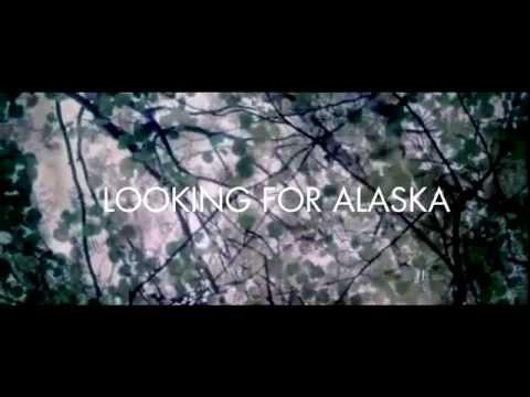 В поисках Аляски ТРЕЙЛЕР