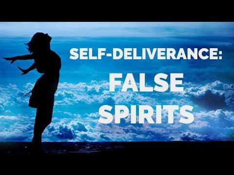 Deliverance from False Spirits   Self-Deliverance Prayers