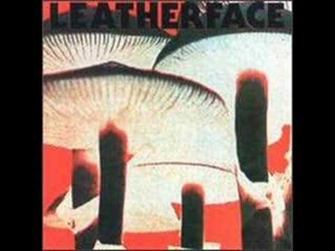 Leatherface - Dead Industrial Atmosphere