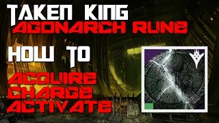 Destiny: Taken King - How to Acquire, Charge & Use the Agonarch Rune