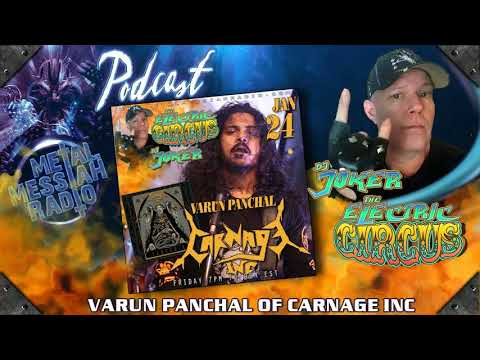 J0KeR's Electric Circus Radio Show - Interviews - Varun Panchal -   Of Carnage Inc