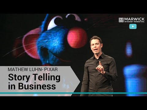 Story Telling In Business - Pixar Story Teller Mathew Luhn