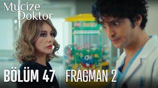 Mucize Doktor 47. Bölüm 2. Fragmanı