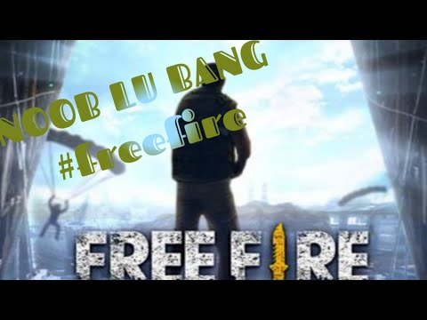 NOOB !!!!!  ||||| Noob Ku Tak Senoob Bapakmu #freefireindo