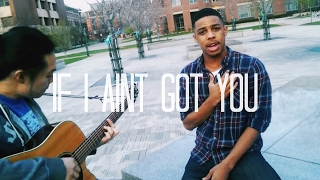 Alicia Keys If I Ain't Got You Acoustic Cover by Austin Holmes featuring The Baskets