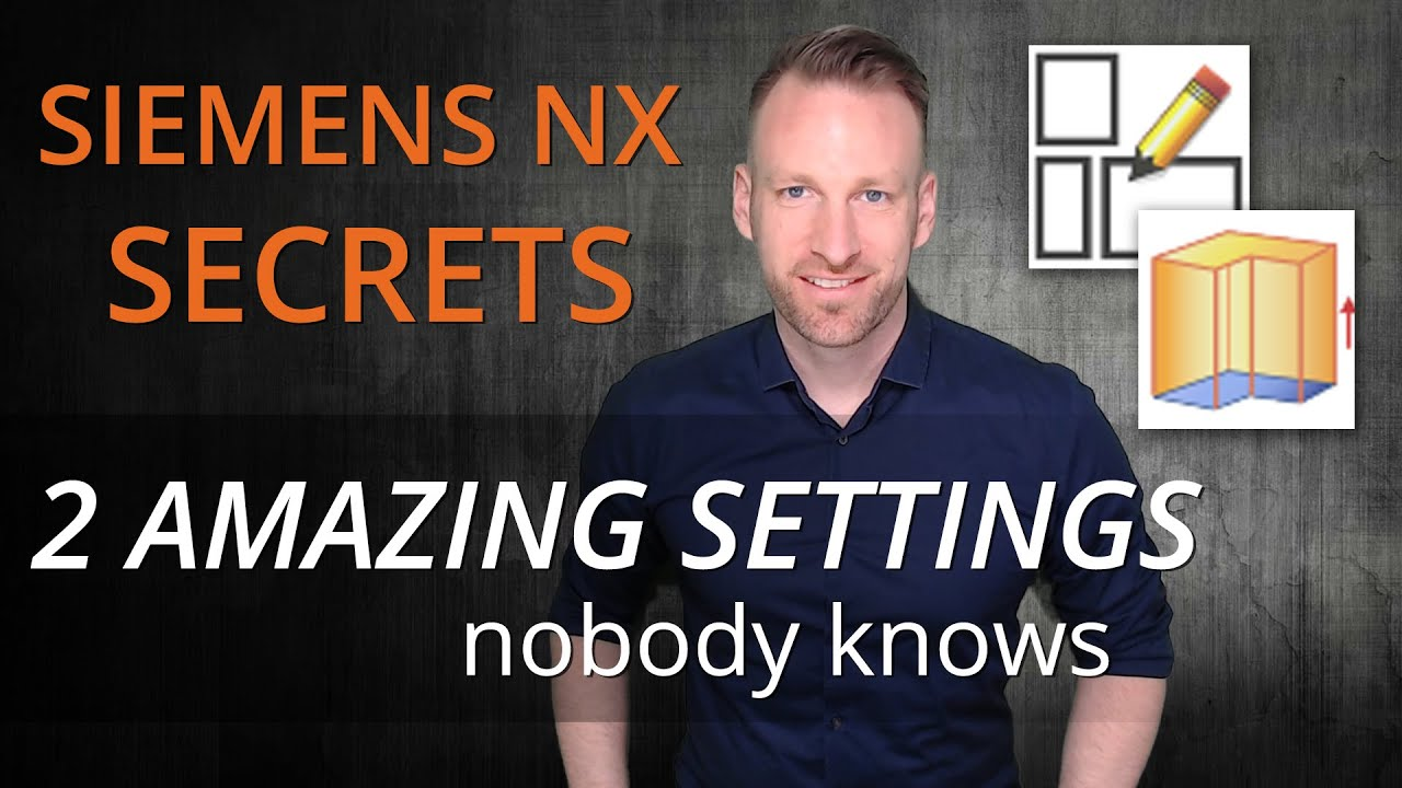 Download Siemens NX Tutorial - two amazing settings nobody knows, which improve your modeling experience