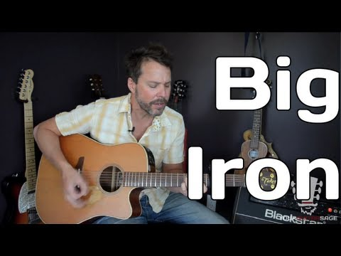 How To Play Big Iron By Marty Robbins - Guitar Lesson
