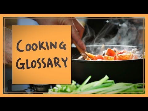 Cooking Glossary