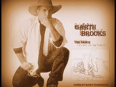 GARTH BROOKS - THE DANCE (LYRICS)