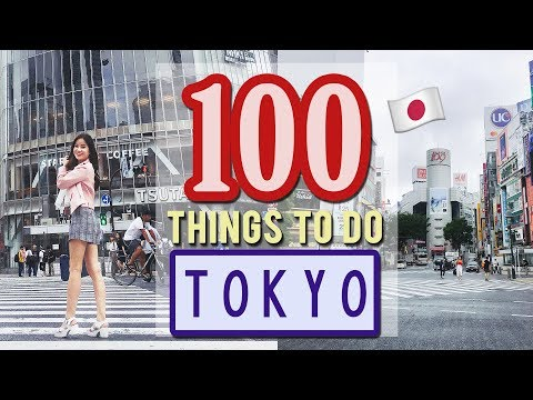 100 Things to do in TOKYO, JAPAN | Japan Travel Guide