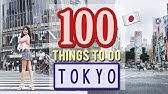 100 Things to do in TOKYO, JAPANJapan Travel Guide