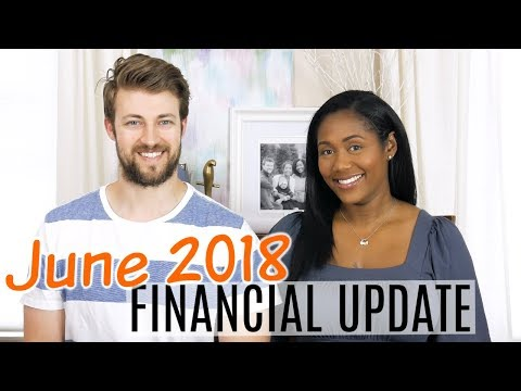 Financial Freedom Update June 2018 - Our Financial Independence Journey