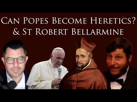 Can Popes Become Heretics? St Robert Bellarmine Analysis