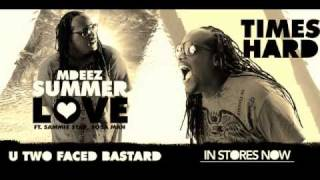 MDeez ft So$a Man & Sammie Starr - Summer Love