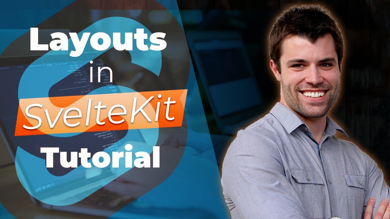 SvelteKit Tutorial How to use SvelteKit Layouts YouTube