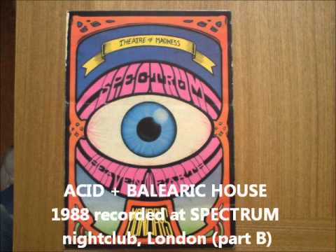 Acid balearic house 1988 live recording spectrum for Acid house music 1988