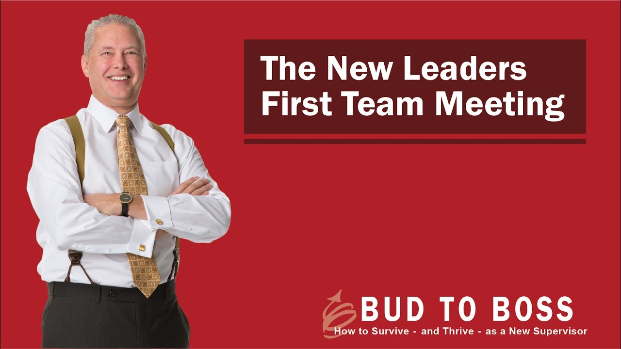 Surviving Team Meetings >> The New Leader S First Team Meeting Youtube
