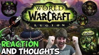 World Of Warcraft: Legion Expansion Announcement Live Reaction And Thoughts