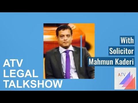 Legal Talk with Solicitor Mahmun Kaderi