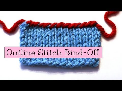 How To Bind Off Stitches When Knitting : Knitting Help - Outline Stitch Bind-Off - YouTube
