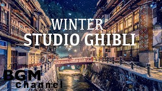 Studio Ghibli Cafe Music - Winter Jazz & Bossa Nova Music For Work, Study - Happy New Year!!