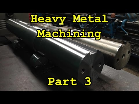 Heavy Metal Machining Part 3