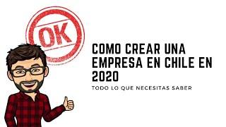 Como crear una empresa en Chile