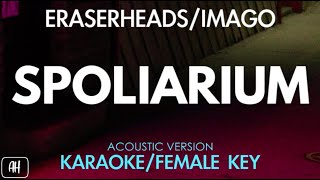 Eraserheads/Imago - Spoliarium (Karaoke/Acoustic Instrumental) [Female Key]