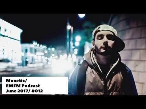 Monetic - Tech House / Deep House Mix @ EMFM Podcast #012 [ Deep Tech House Mix Deep House ]