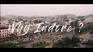 Why Indore?