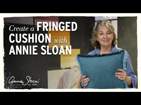How to create a fringed cushion with Annie Sloan