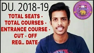 DU ADMISSION 2018-19 FULL INFORMATION II DELHI UNIVERSITY INFO II