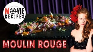 Movie Recipes - Moulin Rouge