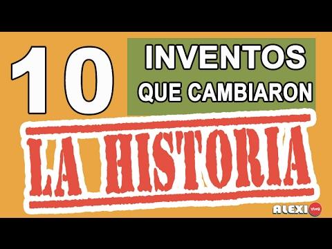 10 INVENTOS QUE CAMBIARON LA HISTORIA
