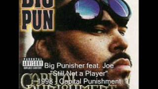 Big Punisher - Still Not a Player feat. Joe