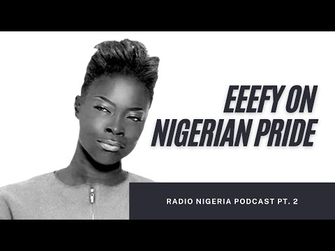 Eeefy on the show NIGERIAN PRIDE on Radio Nigeria Kapital FM pt2