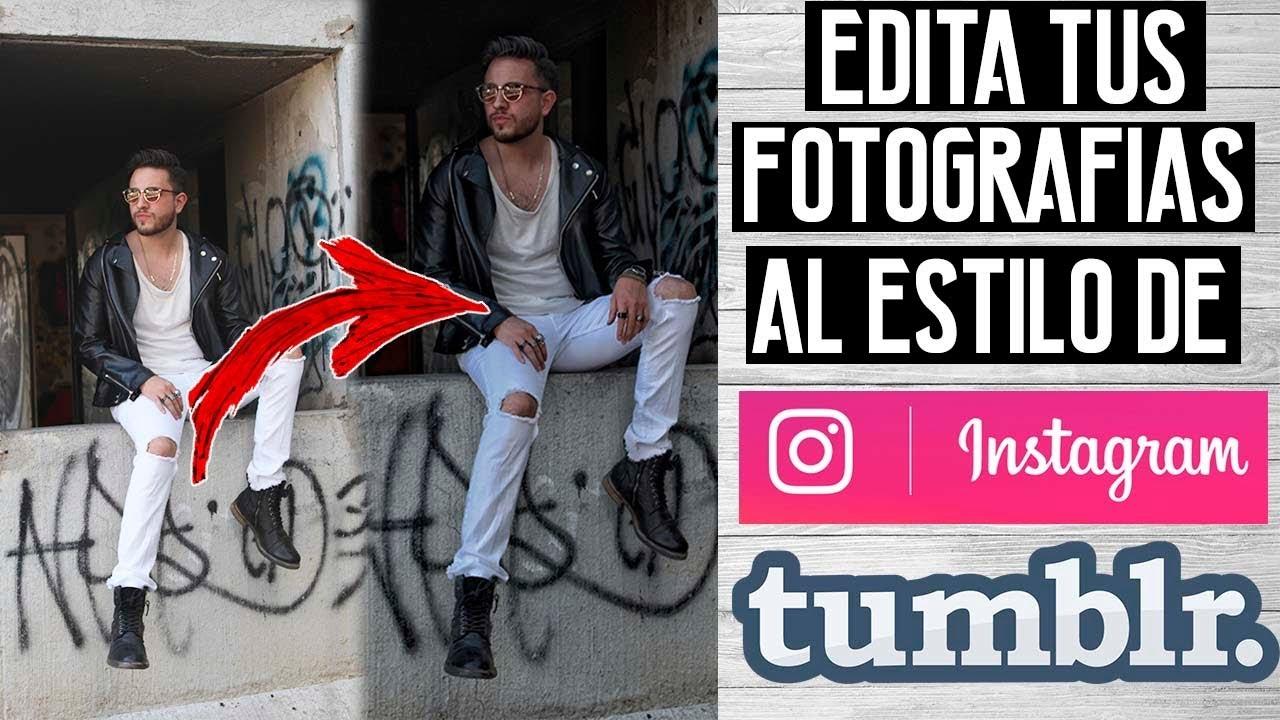 Aprende A Editar Fotos Como Profesional Tumblr Instagram Jr