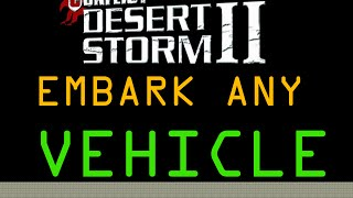 Conflict Desert Storm 2 - Back to Baghdad: Drive vehicles - Embark ANYTHING